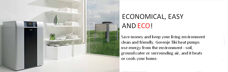 Beneficial, easy, and ECO. Gorenje Tiki heat pumps.